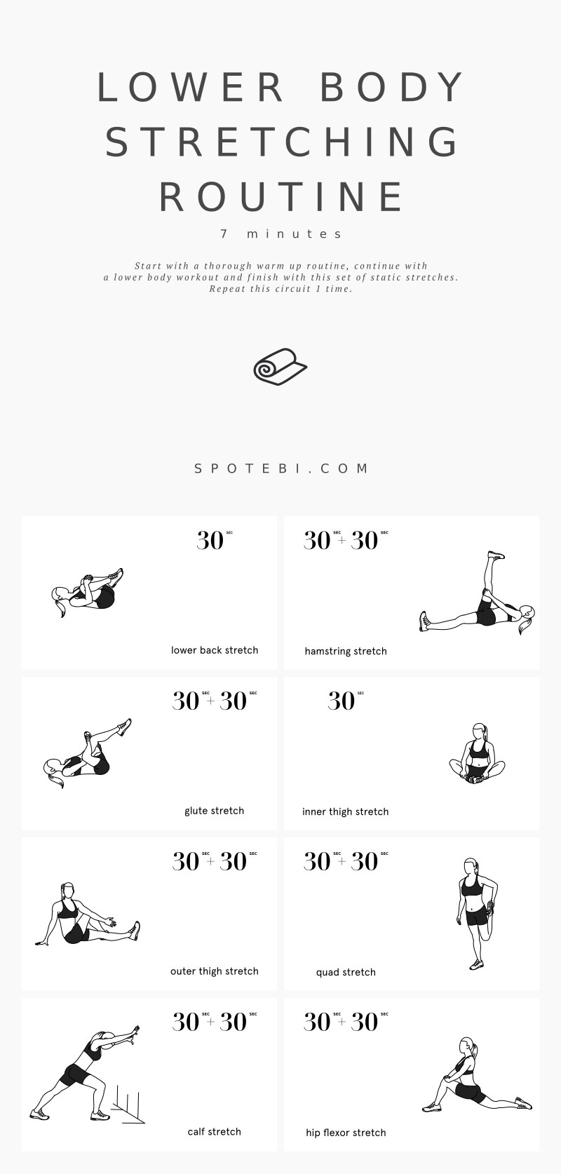 Start improving your flexibility today with the help of this lower body stretching routine. Add these leg, hip, and glute stretches at the end of your workout routine to reduce the risk of injuries, relax the muscles, and improve joint range of motion. https://www.spotebi.com/workout-routines/lower-body-stretching-routine/