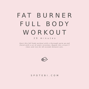 Fat Burner Full Body Workout For Women / @spotebi