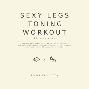 Sexy Legs Workout For Women - Toning And Slimming Exercises / @spotebi