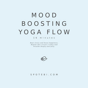 Yoga Essential Flow | Mood Boosting Sequence / @spotebi