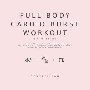 Full Body Cardio Burst Workout / @spotebi