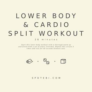 Lower Body And Cardio Split Workout / @spotebi